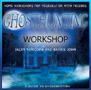 Ghosthunting Workshop - Jacky Newcomb and Barrie John